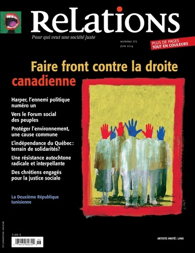 Relations. No. 772, Mai-Juin 2014. Faire front contre la droite canadienne