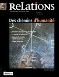 Jean-Claude Ravet et Catherine Caron - Relations. No. 775, Novembre-Décembre 2014 - Des chemins d'humanité.
