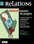 Jean-Claude Ravet et Catherine Caron - Relations. No. 780, Septembre-Octobre 2015 - Danger: impasse du progrès.