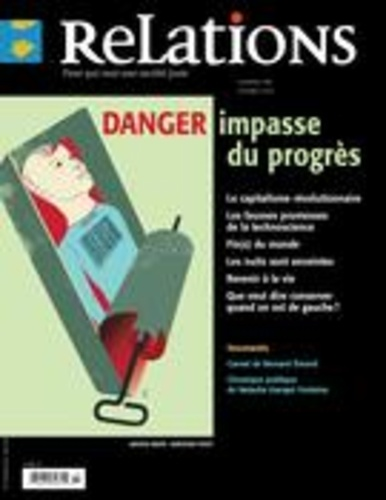 Relations. No. 780, Septembre-Octobre 2015. Danger : impasse du progrès