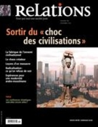 Jean-Claude Ravet et Catherine Caron - Relations. No. 781, Novembre-Décembre 2015 - Sortir du «choc des civilisations».