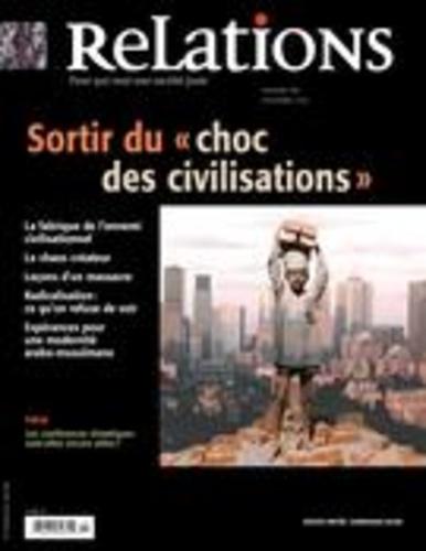 Relations. No. 781, Novembre-Décembre 2015. Sortir du «choc des civilisations»