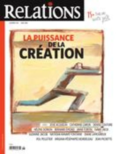Jean-Claude Ravet et Catherine Caron - Relations. No. 784, Mai-Juin 2016 - La puissance de la création.