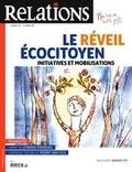 Jean-Claude Ravet et Catherine Caron - Relations. No. 786, Septembre-Octobre 2016 - Le réveil écocitoyen- initiatives et mobilisations.