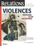 Jean-Claude Ravet et Catherine Caron - Relations. No. 789, Mars-Avril 2017 - Violences - entendre le cri des femmes.