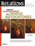 Jean-Claude Ravet et Catherine Caron - Relations  : Relations. No. 790, Mai-Juin 2017 - Amériques: la longue marche des peuples autochtones.