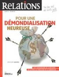 Jean-Claude Ravet et Catherine Caron - Relations  : Relations. No. 793, Novembre-Décembre 2017 - Pour une démondialisation heureuse.