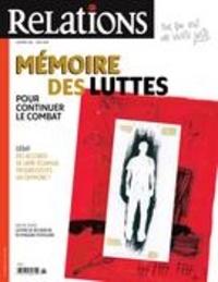 Jean-Claude Ravet et Catherine Caron - Relations  : Relations. No. 796, Mai-Juin 2018 - Mémoire des luttes: pour continuer le combat.