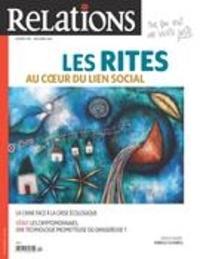 Jean-Claude Ravet et Catherine Caron - Relations  : Relations. No. 799, Novembre-Décembre 2018 - Les rites au coeur du lien social.