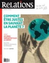 Jean-Claude Ravet et Catherine Caron - Relations  : Relations. No. 807, Mars-Avril 2020 - Comment être justes en sauvant la planète?.
