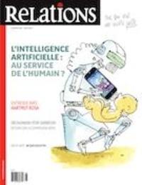 Jean-Claude Ravet et Catherine Caron - Relations  : Relations. No. 808, Mai-Juin 2020 - L'intelligence artificielle: au service de l'humain?.