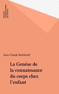 Jean-Claude Reinhardt - La Genèse de la connaissance du corps chez l'enfant.