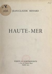 Jean-Claude Renard - Haute-mer.