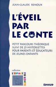 Histoiresdenlire.be L'éveil par le conte - Petit parcours théorique suivi de 25 historiettes pour parents et éducateurs de jeunes enfants Image