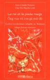 Jean-Claude Renoux et Huyên Linh Chu Thi - Le roi et la poule rouge - Contes occidentaux adaptés au Vietnam, édition bilingue français-vietnamien.