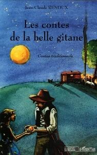 Jean-Claude Renoux - Les contes de la belle gitane.