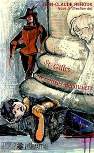 Jean-Claude Renoux - Saint-gilles a contes decouvert.