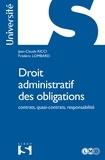 Jean-Claude Ricci et Frédéric Lombard - Droit administratif des obligations.