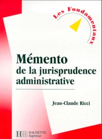 Galabria.be MEMENTO DE LA JURISPRUDENCE ADMINISTRATIVE. 3ème édition 2000 Image