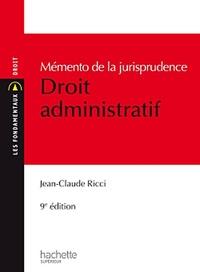 Jean-Claude Ricci - Mémento de la jurisprudence Droit administrative.