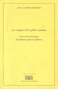 Les origines de la plèbe romaine - Essai sur la formation du dualisme patricio-plébéien.pdf
