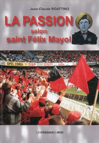 La passion selon saint Félix Mayol.pdf