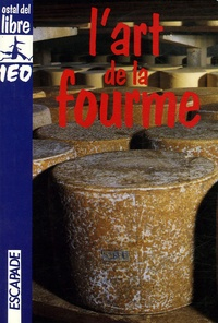 Jean-Claude Rocher - L'art de la fourme.