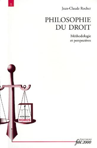 PHILOSOPHIE DU DROIT.. Méthodologie et perspectives