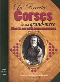 Jean-Claude Rogliano et Danielle Rogliano - Les Recettes corses de ma grand-mère.