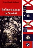 Jean-Claude Rolinat - Ballade au pays de Scarlett.
