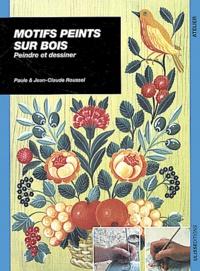 Motifs peints sur bois - Jean-Claude Roussel |
