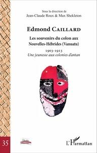 Deedr.fr Edmond Caillard, les souvenirs du colon aux Nouvelles-Hébrides (Vanuatu) - 1903-1913 Une jeunesse aux colonies d'antan Image