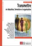Jean-Claude Ruano-Borbalan - Transmettre en éducation, formation et organisation.
