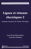 Jean-Claude Sabonnadière - Lignes et réseaux électriques - Tome 2, Méthodes d'analyse des réseaux électriques.