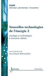 Jean-Claude Sabonnadière - Nouvelles technologies de l'énergie - Tome 2, Stockage et technologie à émission réduite.