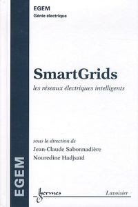 SmartGrids- Les réseaux électriques intelligents - Jean-Claude Sabonnadière |