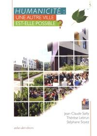 Jean-Claude Sailly et Thérèse Lebrun - Humanicité : une autre ville est-elle possible ?.