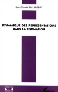 Jean-Claude Sallaberry - Dynamique des représentations dans la formation.