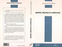Jean-Claude Sallaberry - Groupe, création et alternance.