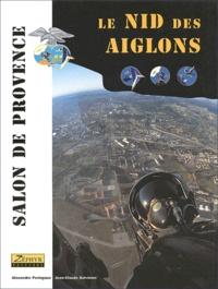 Rhonealpesinfo.fr Le nid des aiglons. Salon de Provence, la base