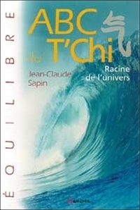 Jean-Claude Sapin - ABC du T'Chi.