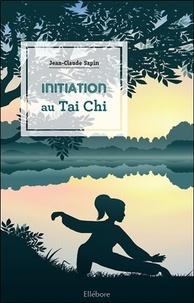 Jean-Claude Sapin - Initiation au Tai Chi.
