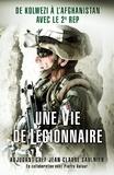 Jean-Claude Saulnier et Pierre Dufour - Une vie de légionnaire - De Kolwezi à l'Afghanistan avec le 2e REP.