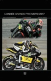Jean-Claude Schertenleib et Lukasz Swiderek - L'année grands prix moto.