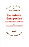 Jean-Claude Schmitt - La raison des gestes dans l'Occident médiéval.