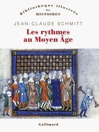 Jean-Claude Schmitt - Les rythmes au Moyen Age.