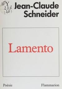 Jean-Claude Schneider - Lamento.