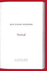 Jean-Claude Schneider - Vertical.