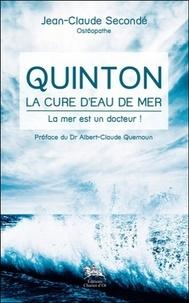 Jean-Claude Secondé - Quinton, la cure d'eau de mer - La mer es un docteur !.