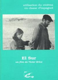 Jean-Claude Seguin - El Sur - Un film de Victor Erice.
